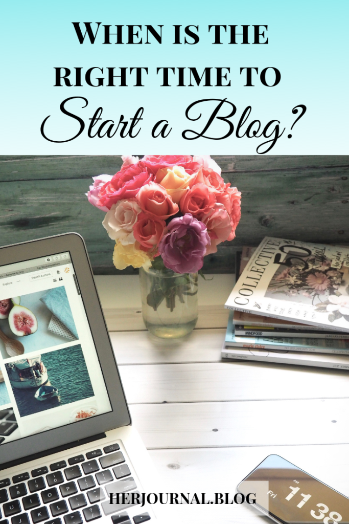 When is the right time to start a blog? The truth is, now more than ever is the right time for you to start your own blog and I'll tell you why!