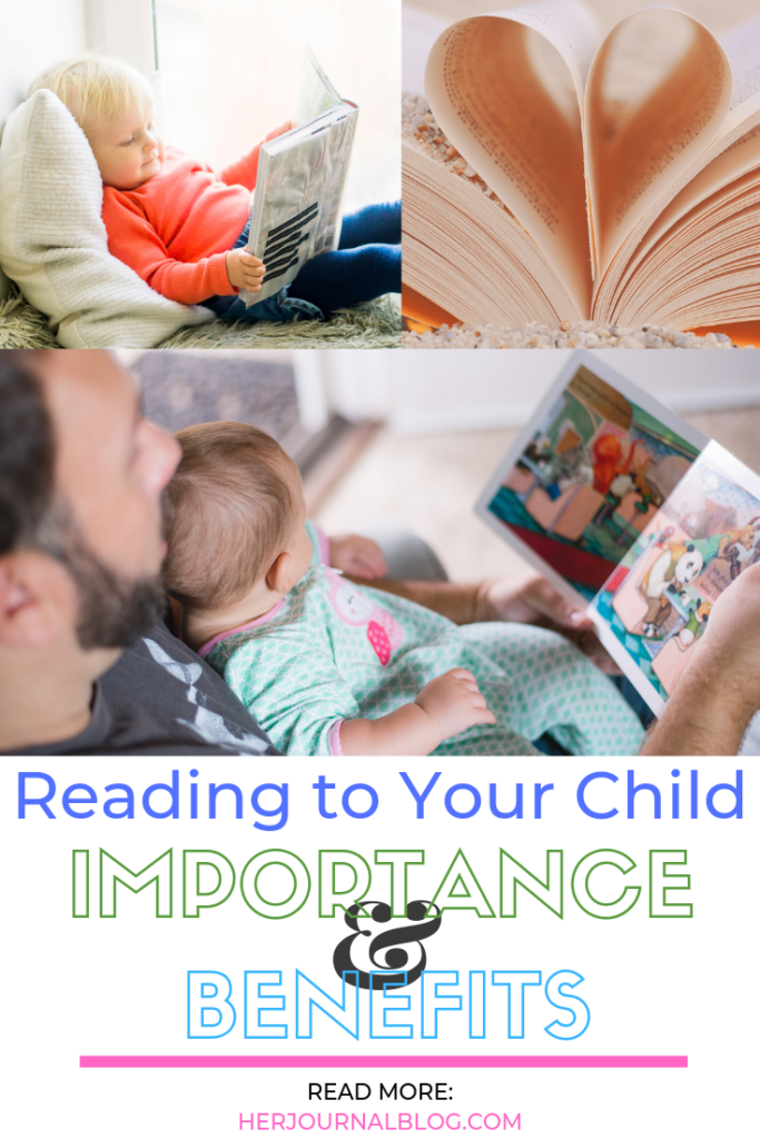 Reading to Your Child: The Importance and Benefits | HerJournalBlog