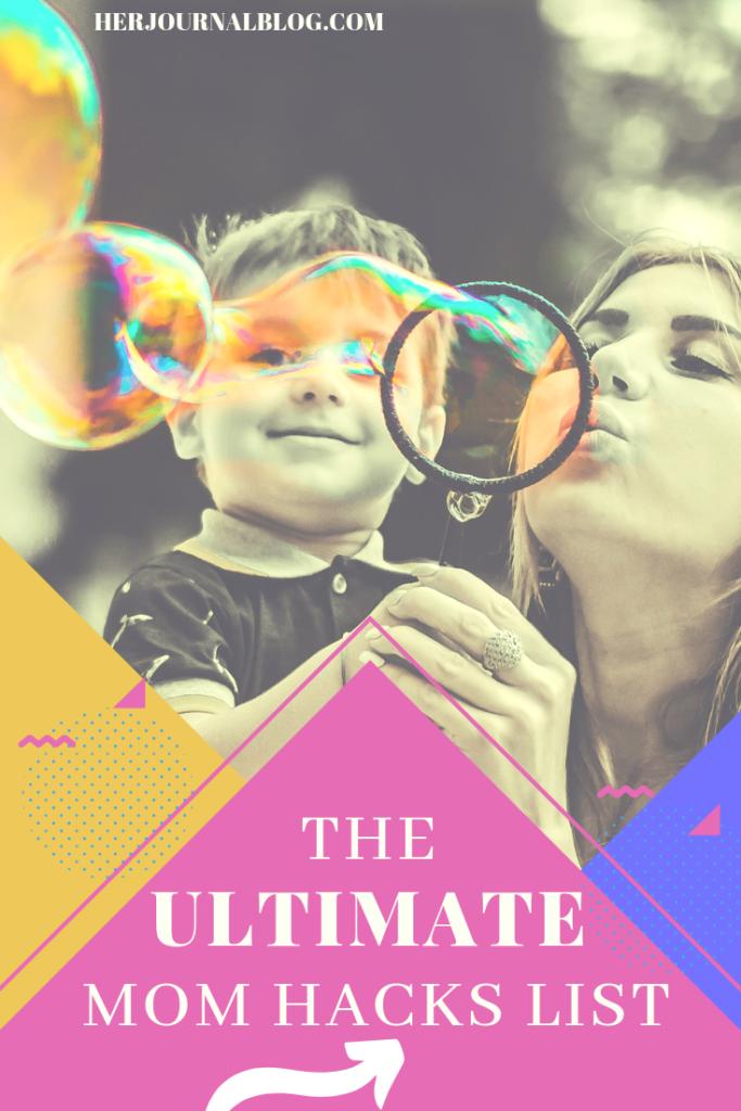 19 Ultimate Mom Hacks: Tips from Moms Rocking the Mom Life   HerJournal.blog