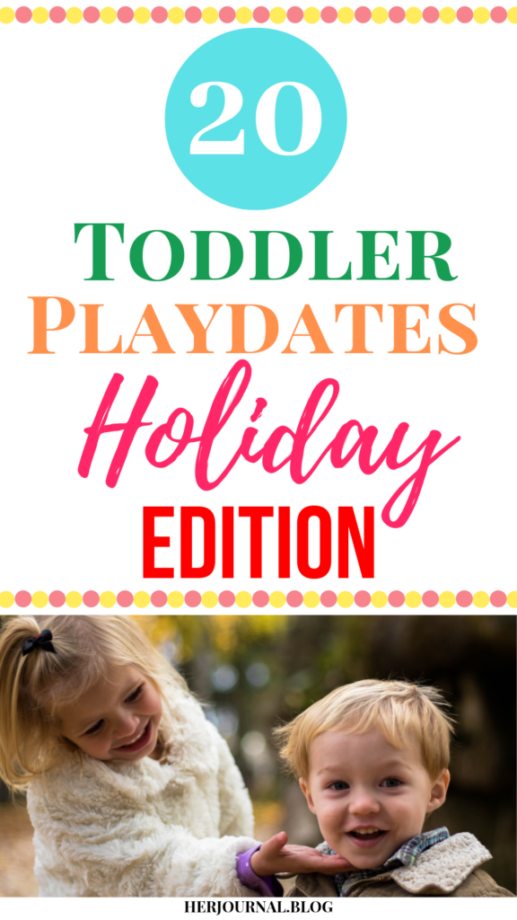 Playdate Ideas for Toddlers | HerJournal.blog