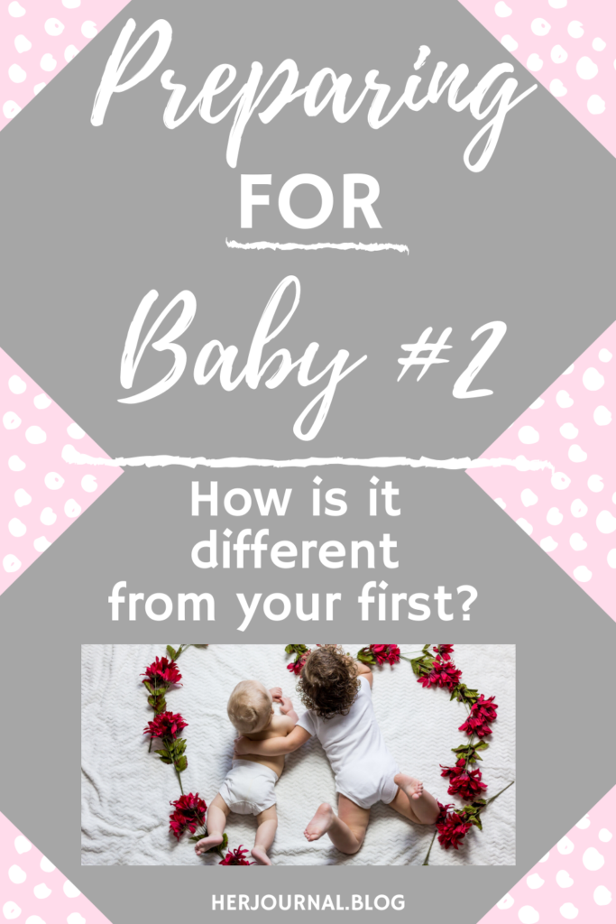 Preparing for Baby #2: How is it Different from Your First?